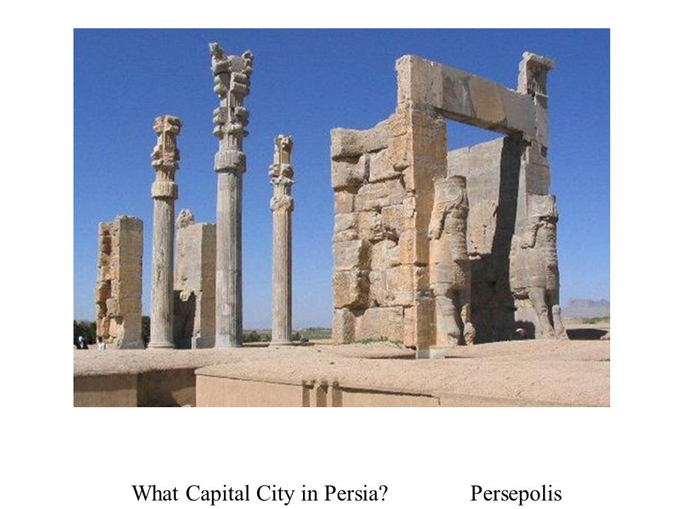 What Capital City in Persia Persepolis