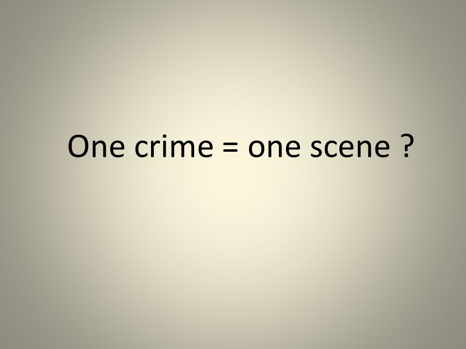 One crime = one scene ?