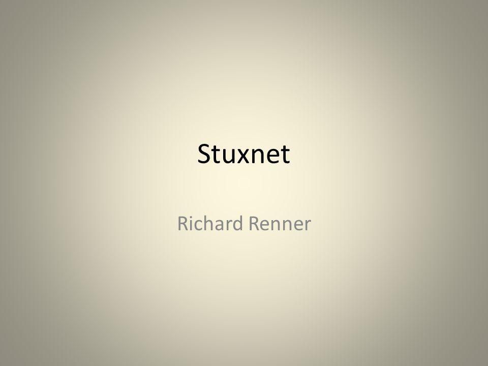 Stuxnet Richard Renner