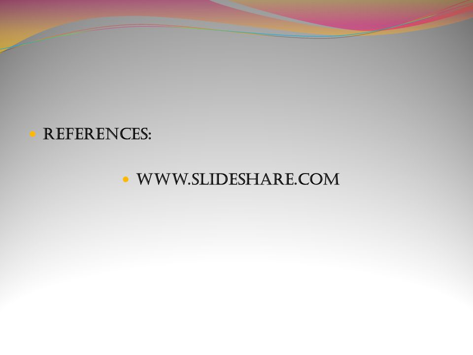 References: www.slideshare.com