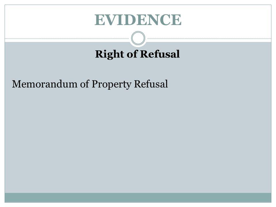 EVIDENCE Right of Refusal Memorandum of Property Refusal