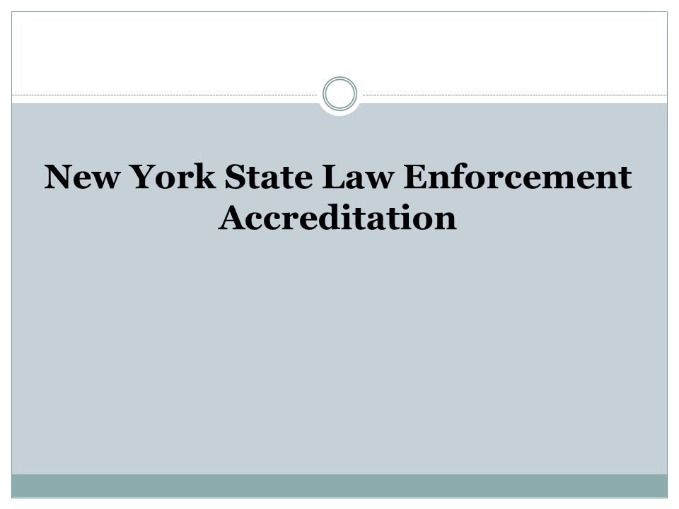 New York State Law Enforcement Accreditation