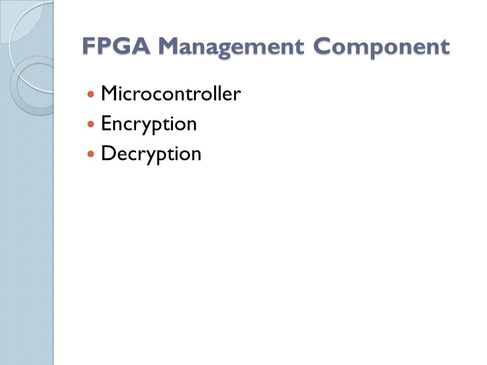 FPGA Management Component Microcontroller Encryption Decryption