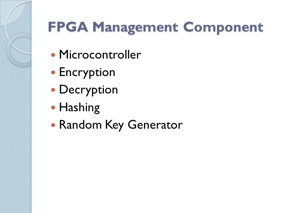 FPGA Management Component Microcontroller Encryption Decryption Hashing Random Key Generator