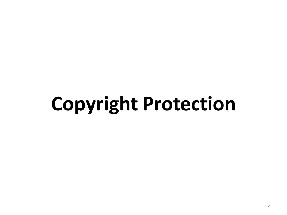 Copyright Protection 6