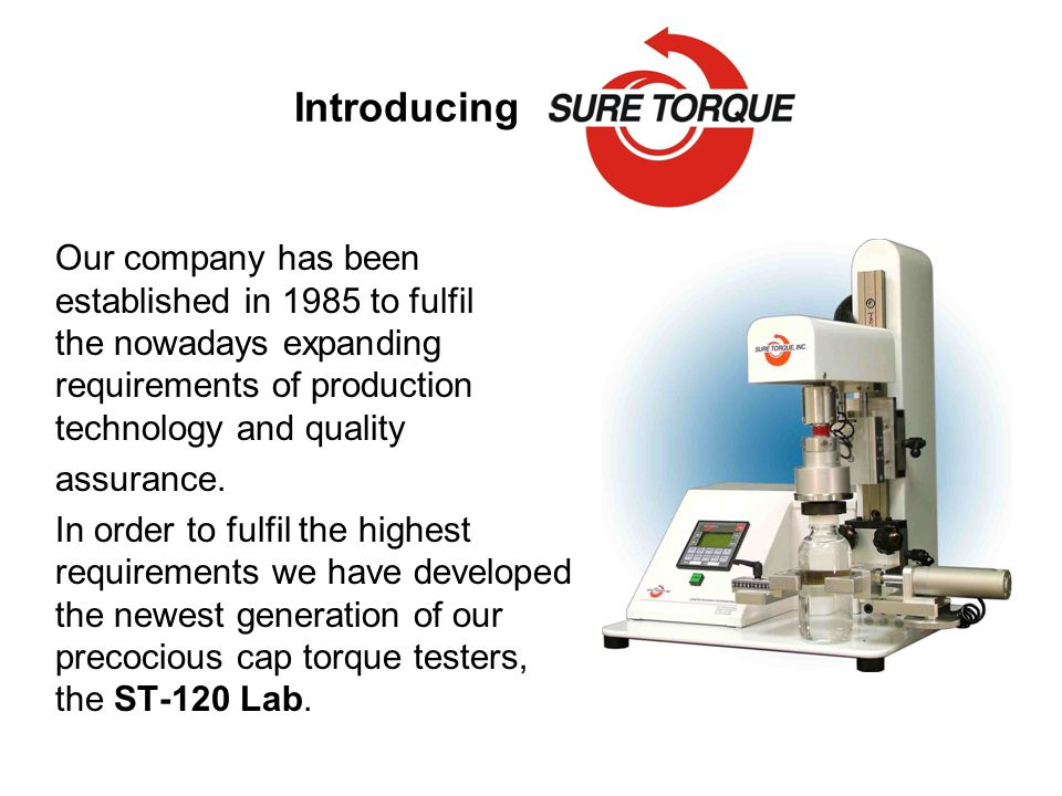 Introducing Our company has been established in 1985 to fulfil the nowadays expanding requirements of production technology and quality assurance.