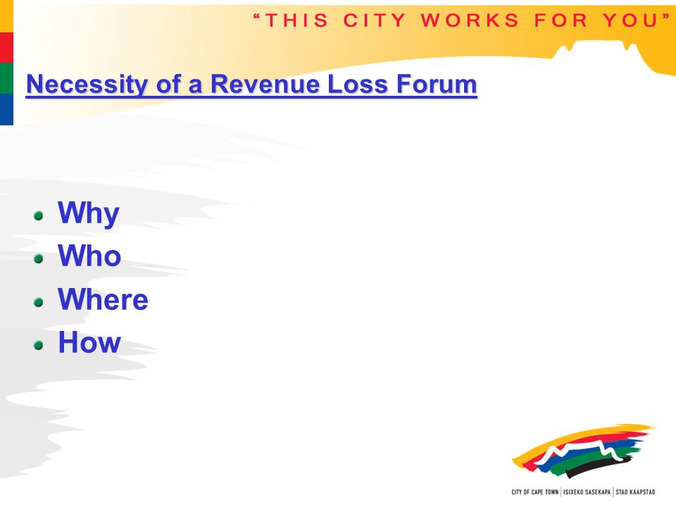 Necessity of a Revenue Loss Forum Why Who Where How