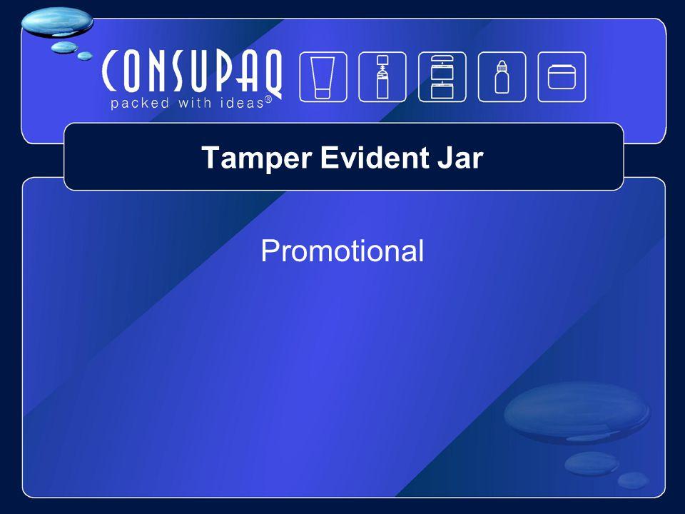 Tamper Evident Jar Tear – off Tamper band Straight sided Stackable Frustrum Seal
