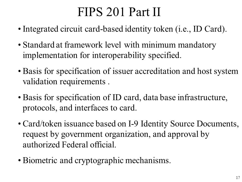 FIPS 201 Part II Integrated circuit card-based identity token (i.e., ID Card).