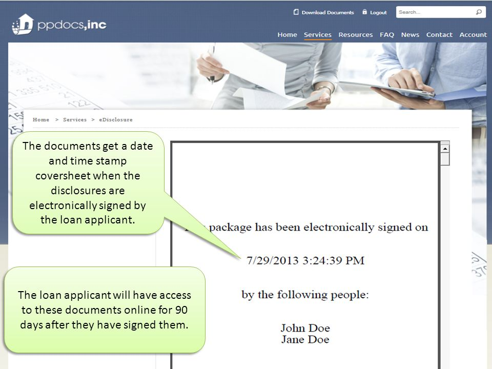 The documents get a date and time stamp coversheet when the disclosures are electronically signed by the loan applicant.