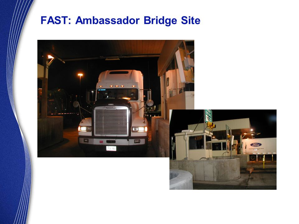 FAST: Ambassador Bridge Site