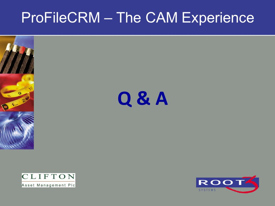 Q & A ProFileCRM – The CAM Experience