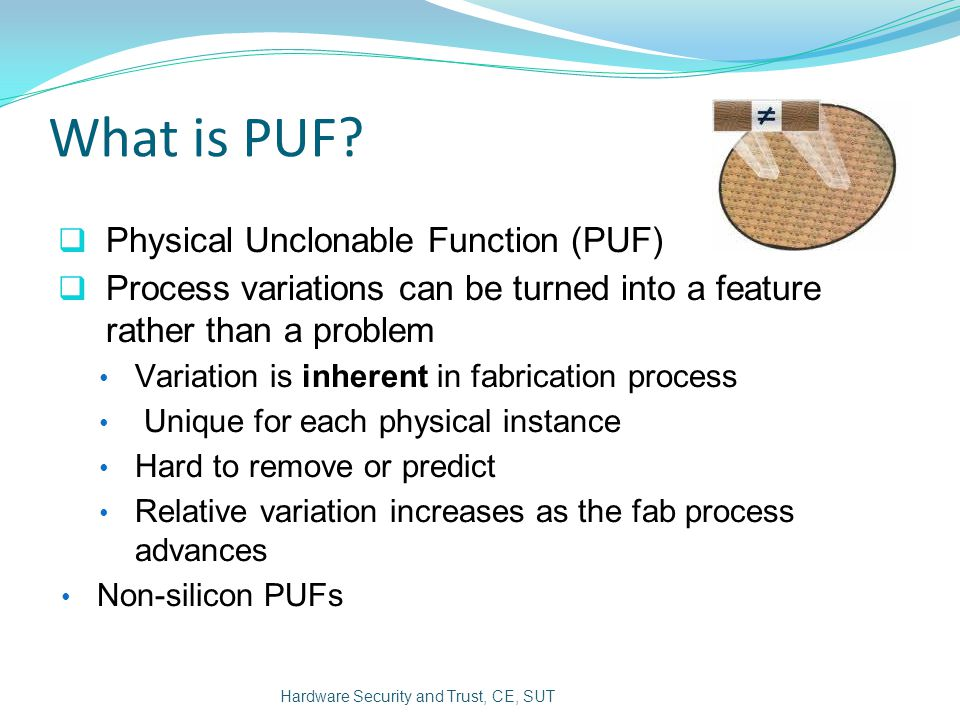 PUF Circuits ● Feed Forward Arbiter PUF Hardware Security and Trust, CE, SUT