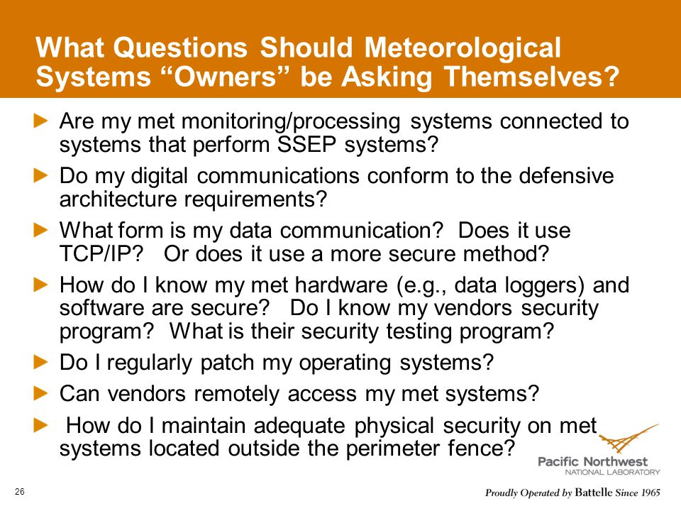 What Questions Should Meteorological Systems Owners be Asking Themselves.