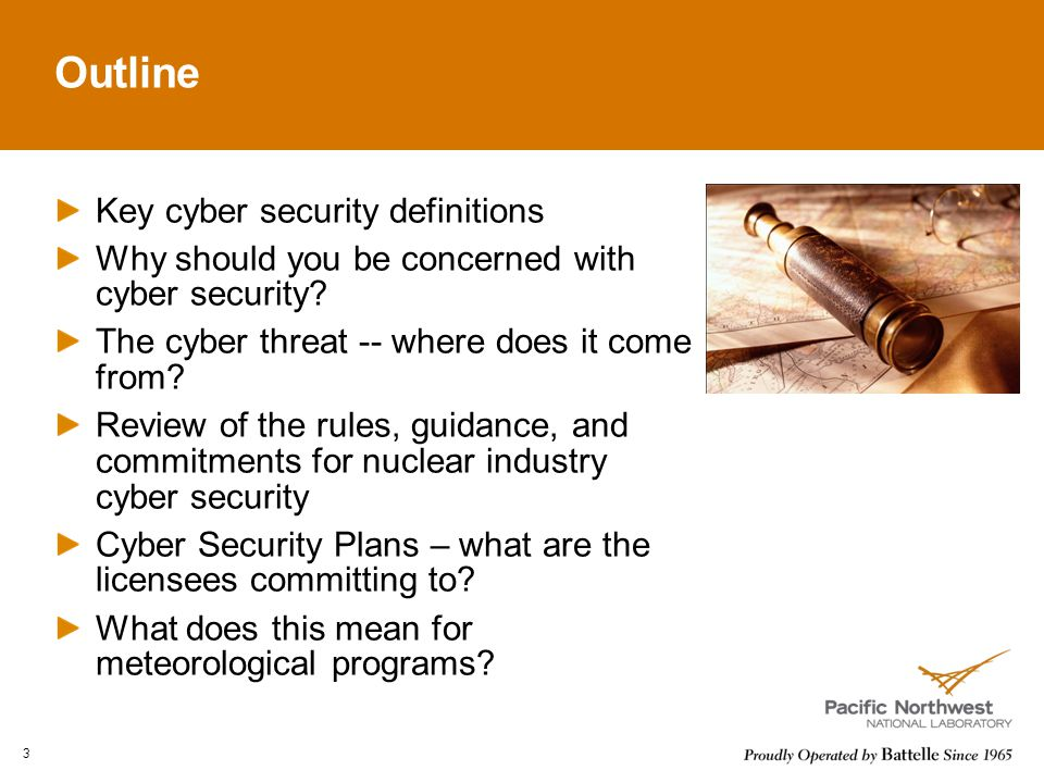 Outline Key cyber security definitions Why should you be concerned with cyber security.