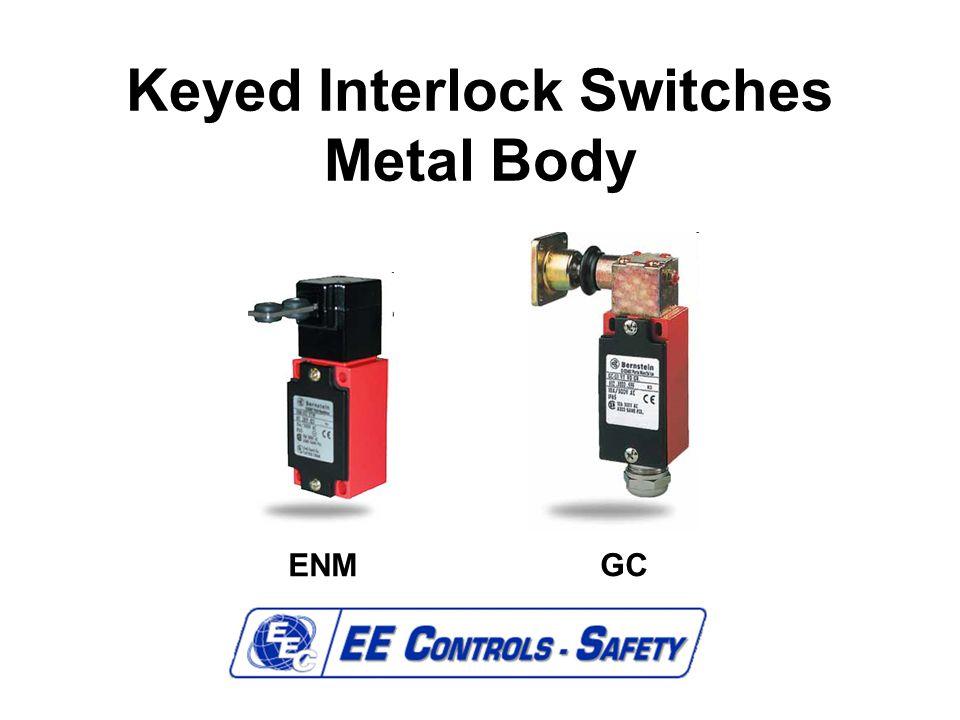 Keyed Interlock Switches Metal Body ENM GC