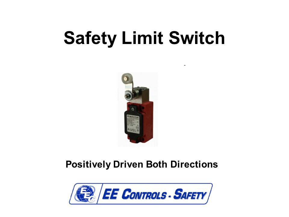 Safety Limit Switch Positively Driven Both Directions