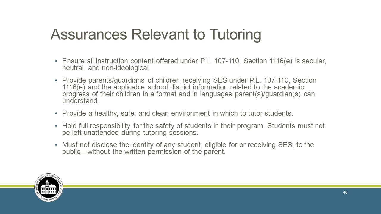 Assurances Relevant to Tutoring Ensure all instruction content offered under P.L.