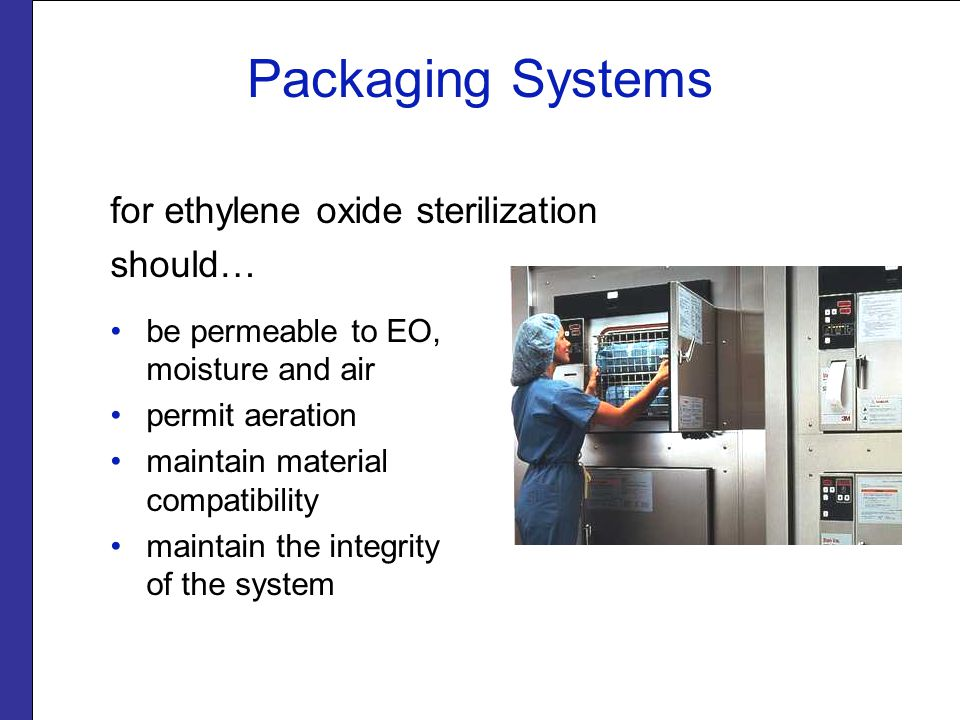 Packaging Systems Peel pouches may be labeled on the plastic portion or on self-sealing tab.