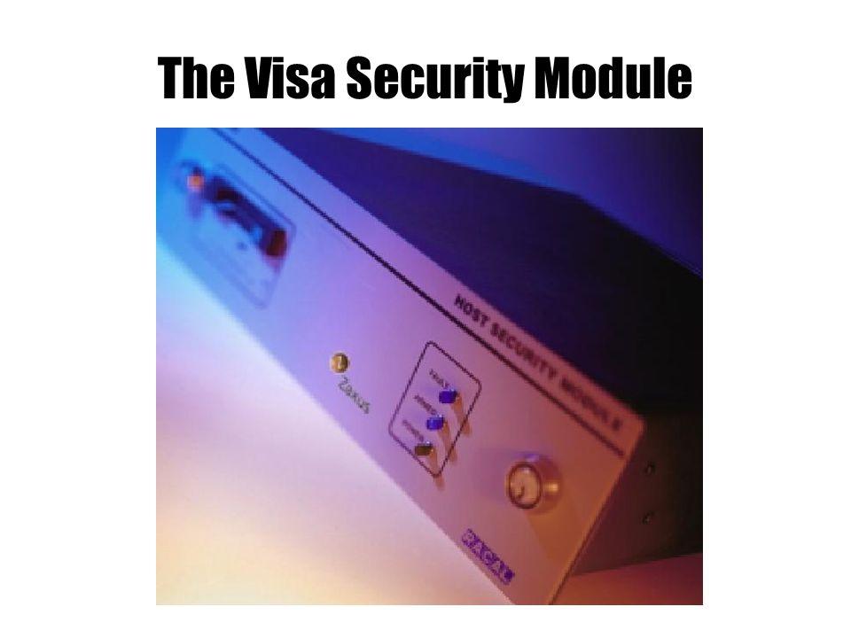 The Visa Security Module