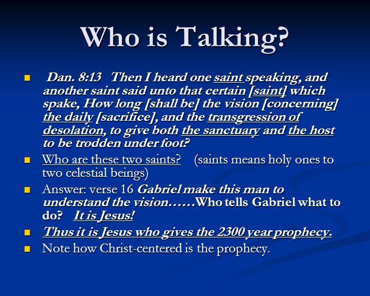 Who is Talking. Dan.
