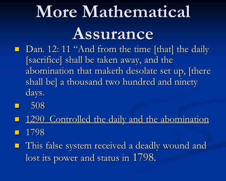 More Mathematical Assurance Dan.