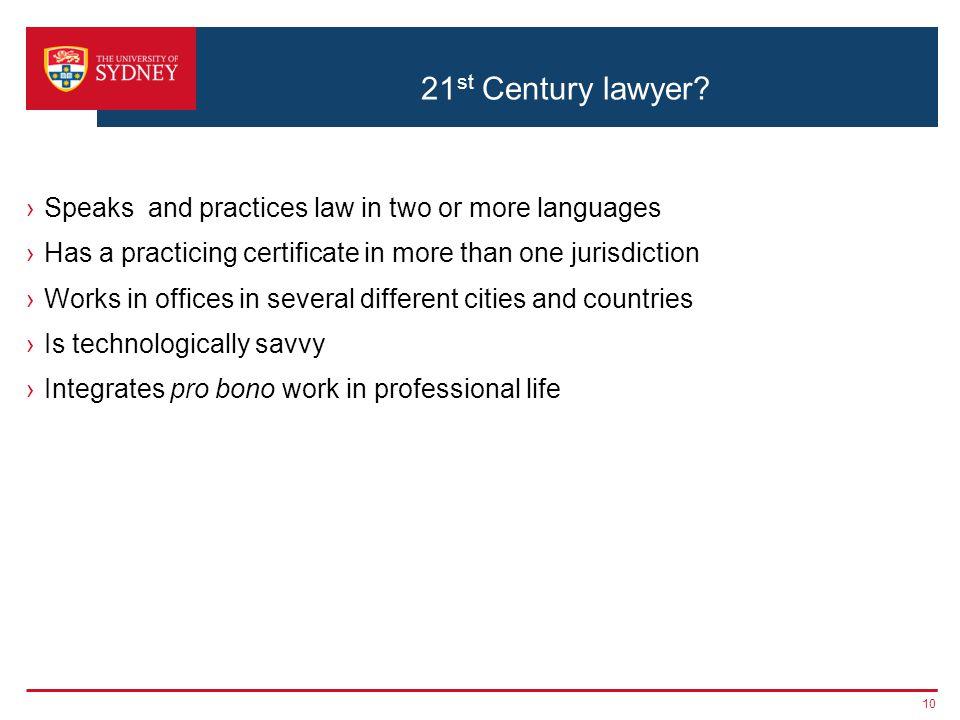 21 st Century lawyer.