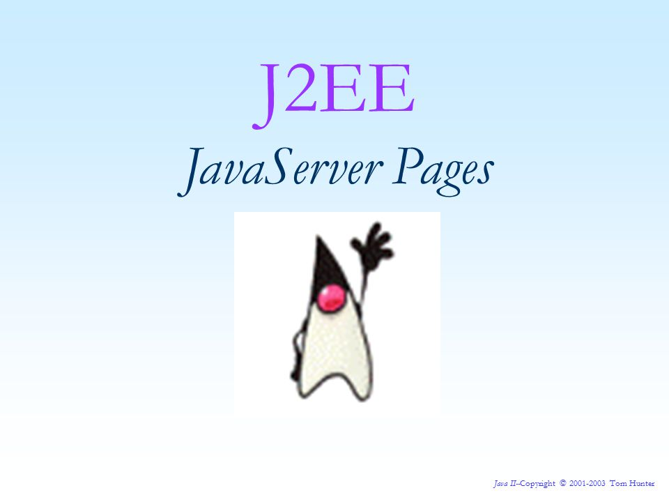 Java II--Copyright © 2001-2003 Tom Hunter Now, let's follow the same process as before, we'll add a declaration to our JSP and see what impact it has on the generated JSP source.