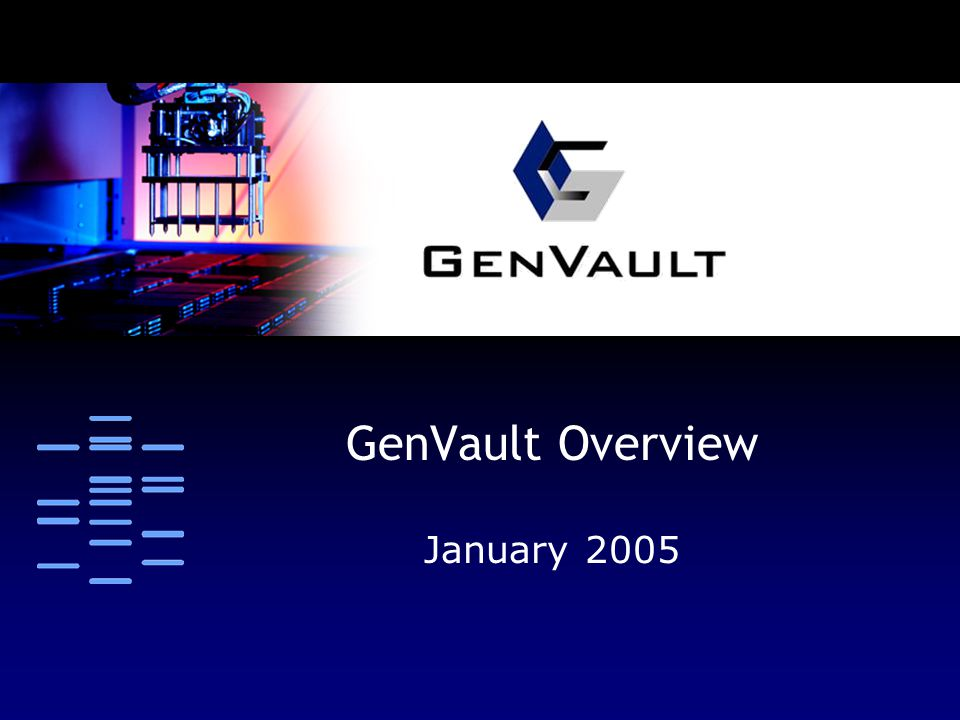 GenPort  GenVault's GV-100 Dynamic Archive  IRB-approved and GLP certified  Access and retrieve samples and data with web-based interface  Safe, secure and reliable storage  Fast retrieval and distribution of samples to multiple locations  Low shipping costs
