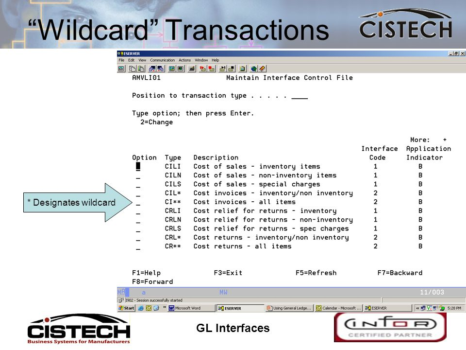 GL Interfaces 17 Wildcard Transactions * Designates wildcard