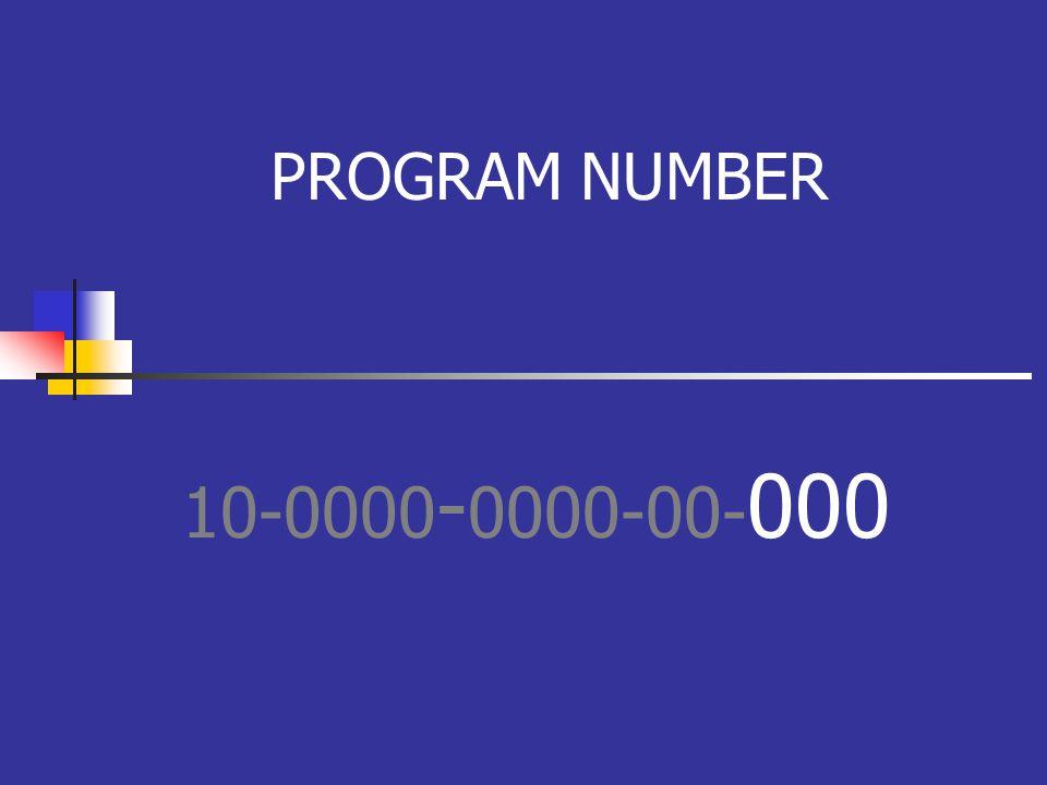 PROGRAM NUMBER 10-0000 - 0000-00- 000