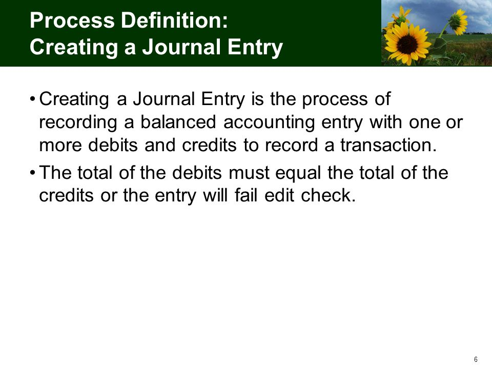 17 Roles for General Ledger Journal Entry Kansas GL Processor –The individual who creates the journal entries, edits, and budget checks the journal.