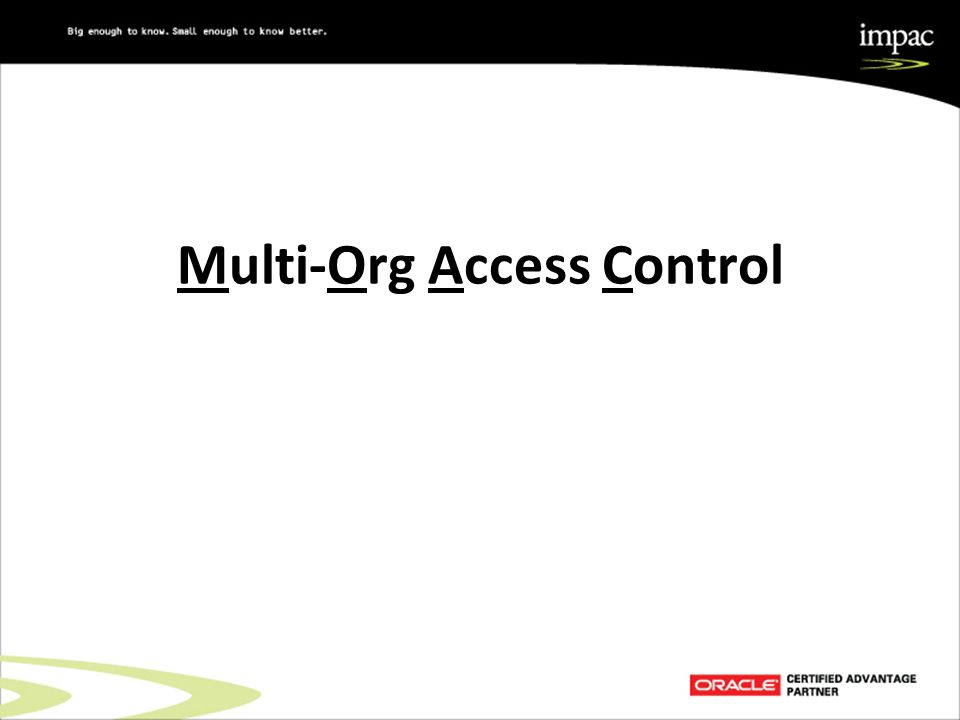 Multi-Org Access Control