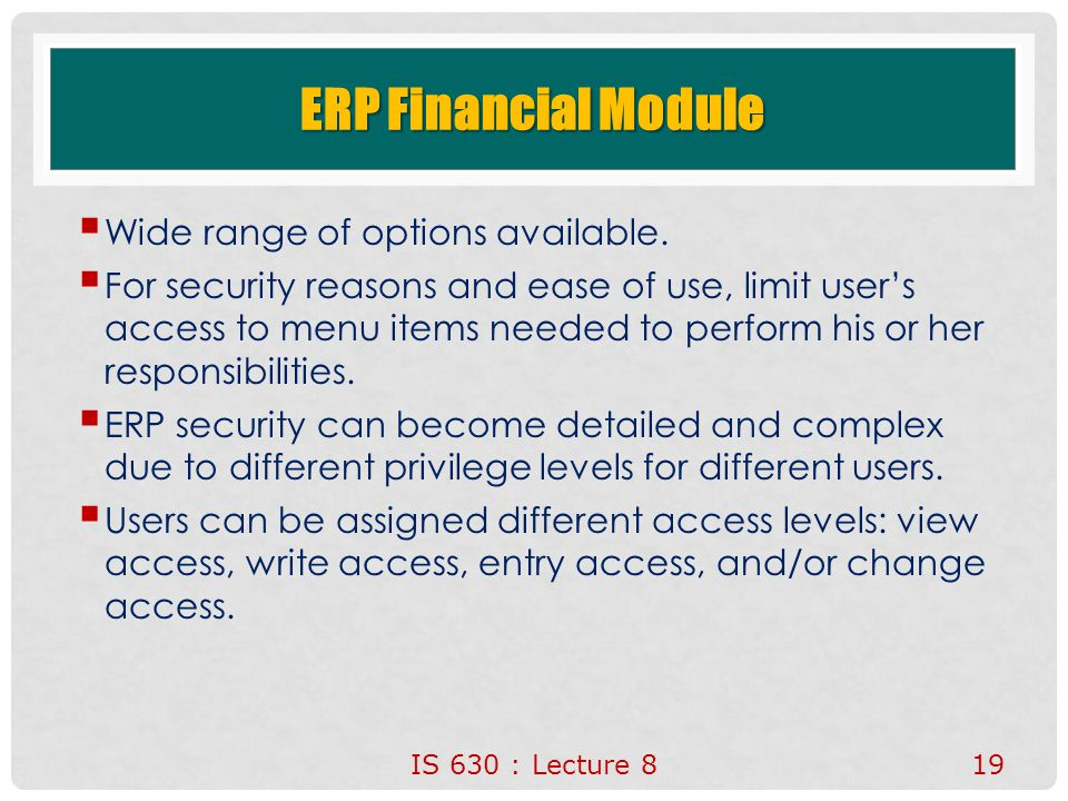 ERP Financial Module  Wide range of options available.