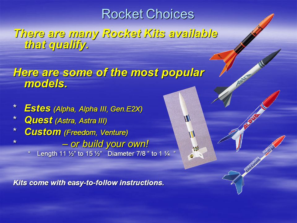 Competition **A**Ages 10 to 18 **R**Rockets must be built according to manufacturers instructions **C**Competitors must build, prep and launch their own rocket **O**One rocket per competitor **A**All help is 'hands-off' **C**Closest average landing from on-field target after 2 launches wins local event **R**Results are submitted to Competition Headquarters to determine the three National Winners.