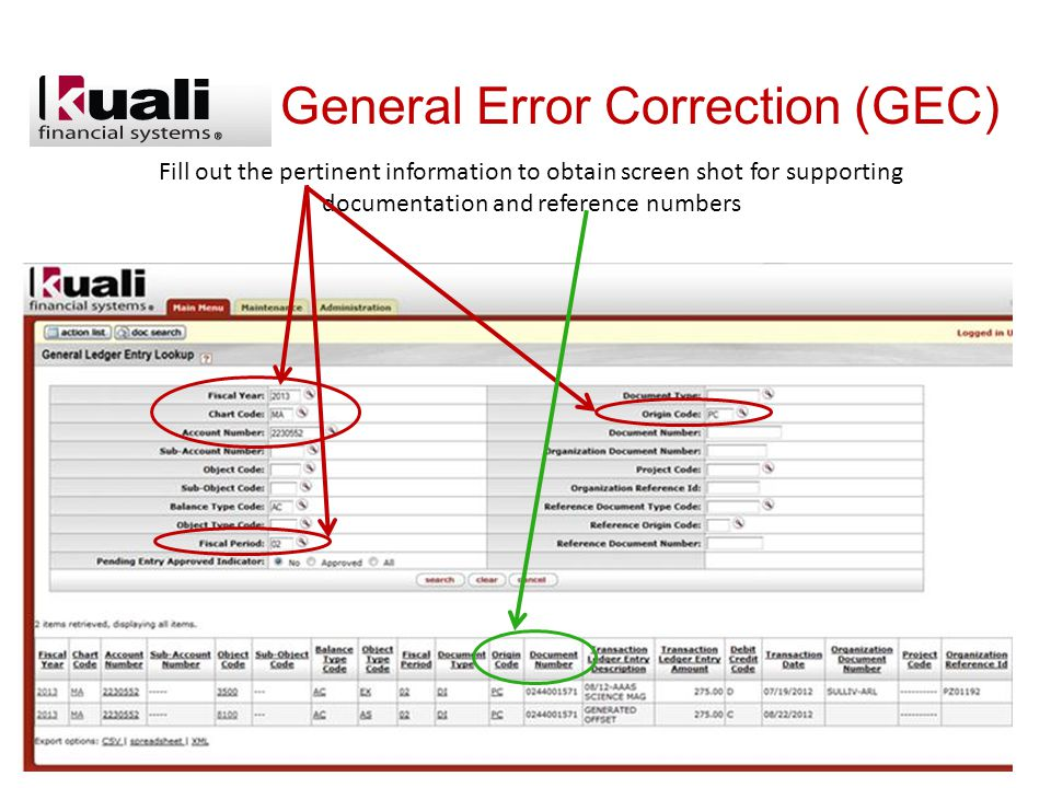 General Error Correction (GEC) Fill out the pertinent information to obtain screen shot for supporting documentation and reference numbers
