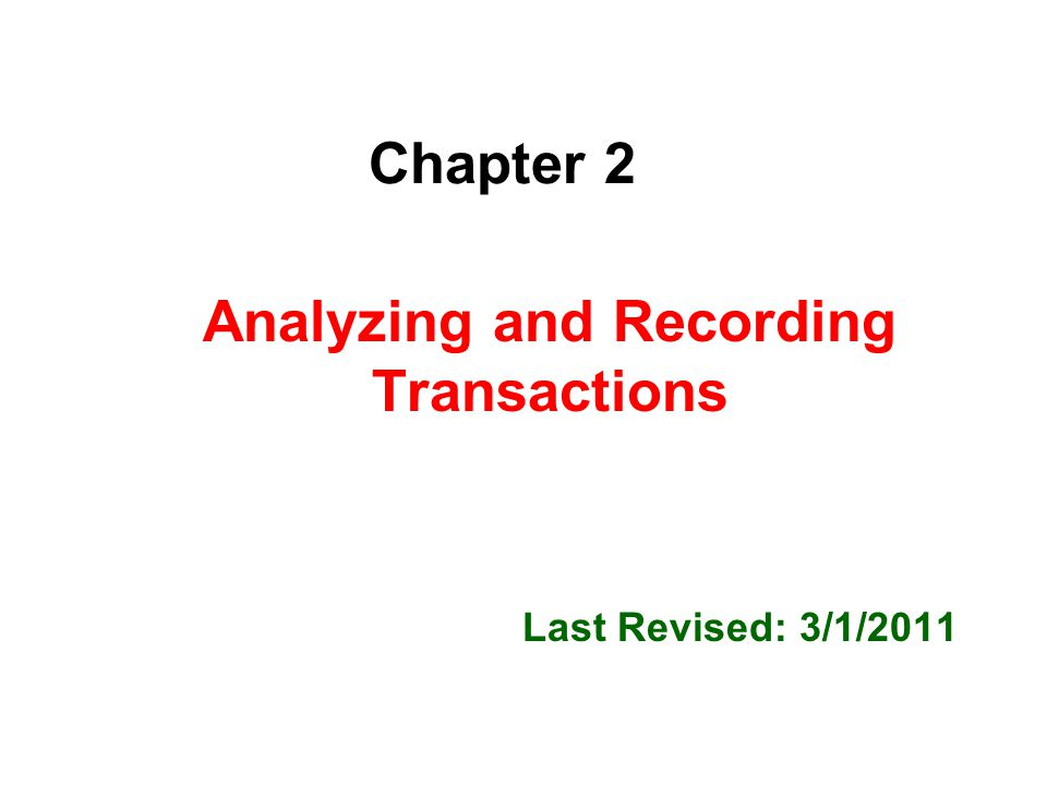 Analyzing Transactions Analysis: Double entry: 126 101 Posting: A1 2-32
