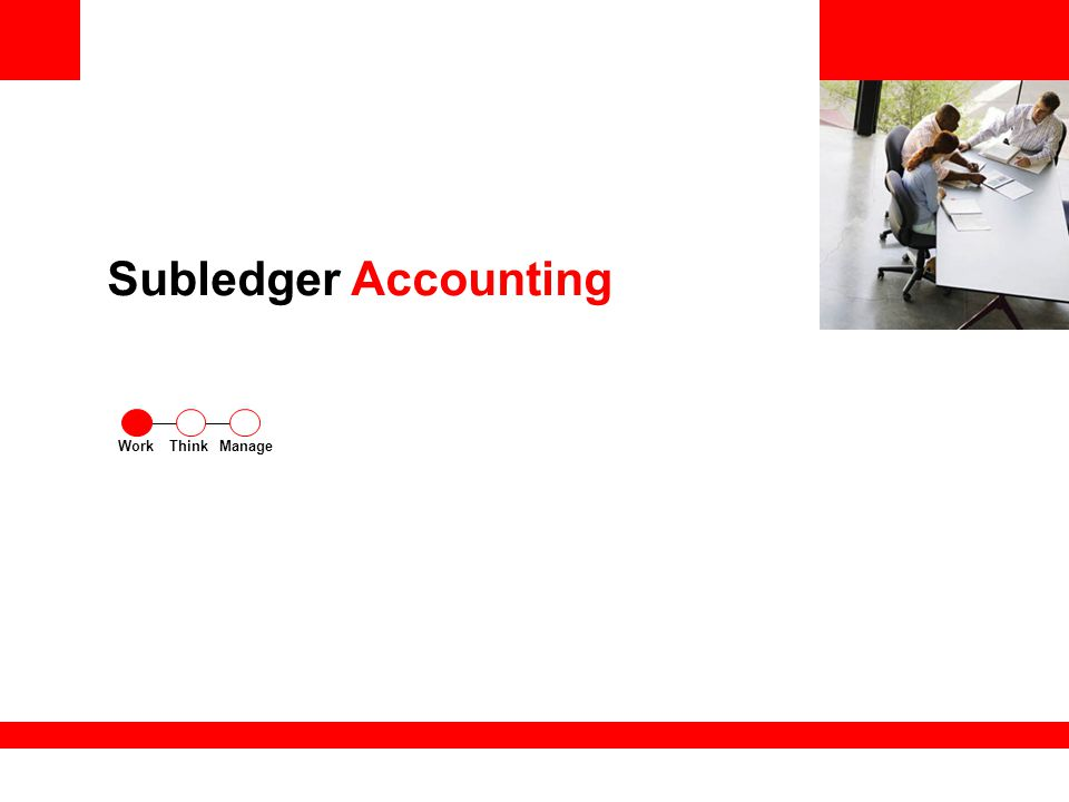 Subledger Accounting ThinkWorkManage