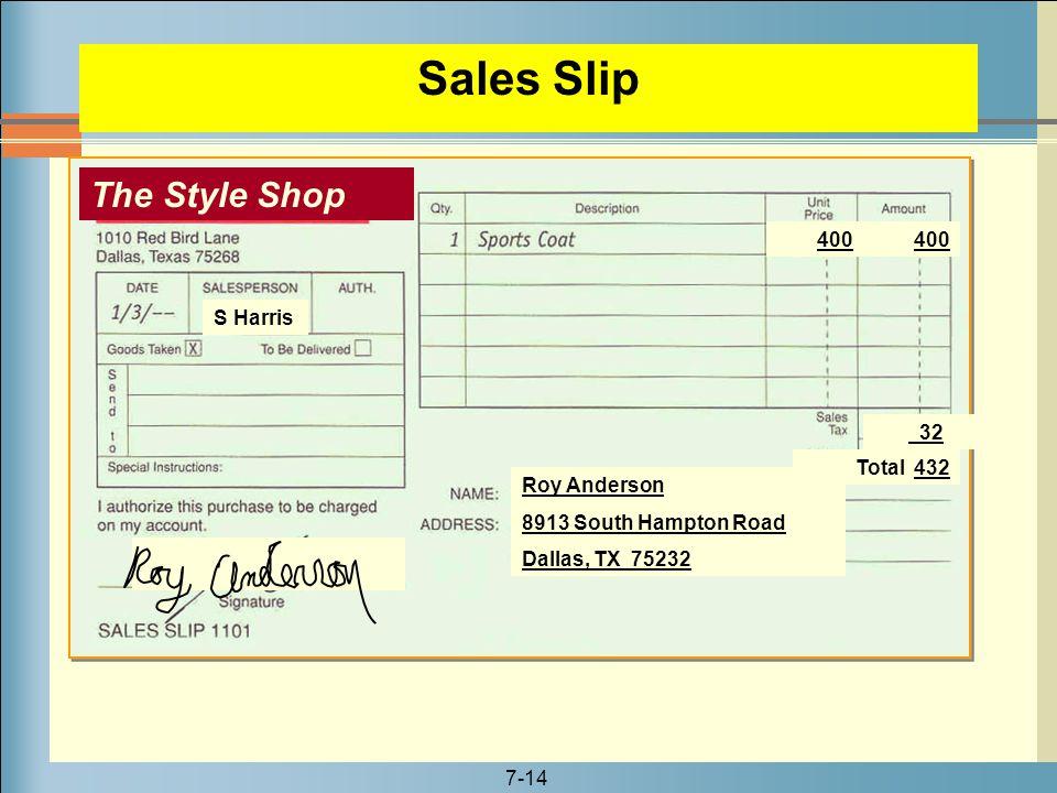 7-14 Sales Slip The Style Shop Roy Anderson 8913 South Hampton Road Dallas, TX 75232 400 32 400 Total 432 S Harris