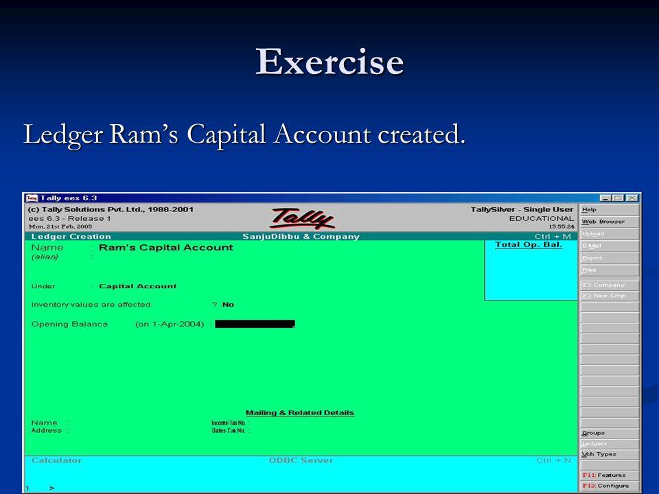 Exercise Ledger Ram's Capital Account created.