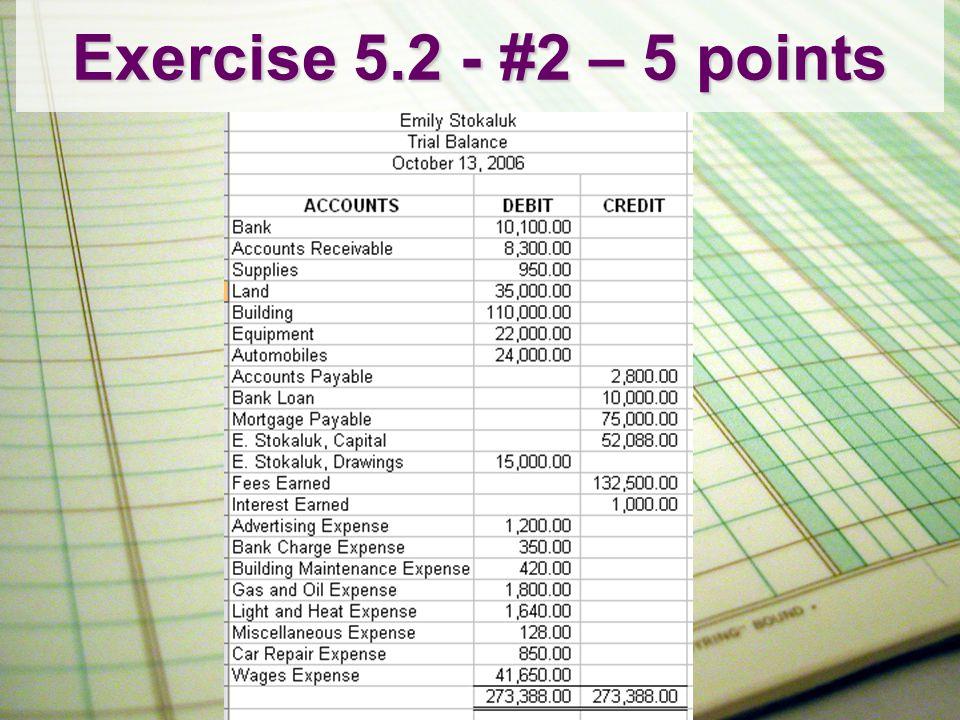 Exercise 5.2 - #2 Cont'd 5 Points