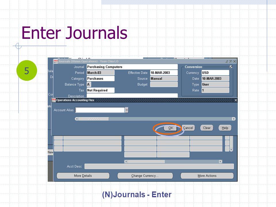 Enter Journals (N)Journals - Enter 5