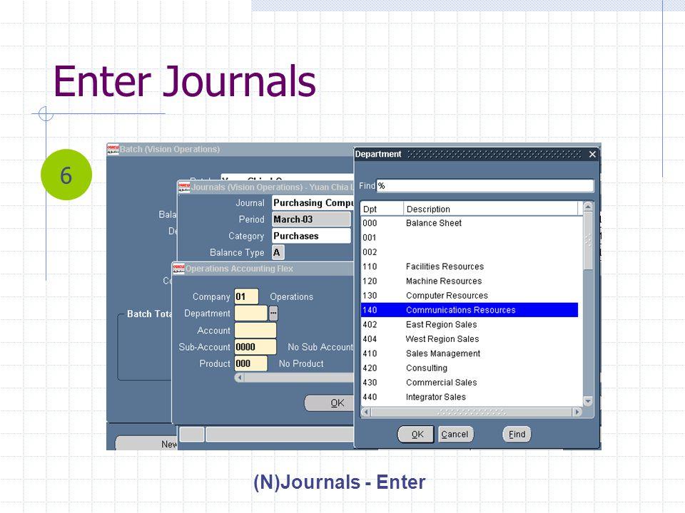 Enter Journals (N)Journals - Enter 6