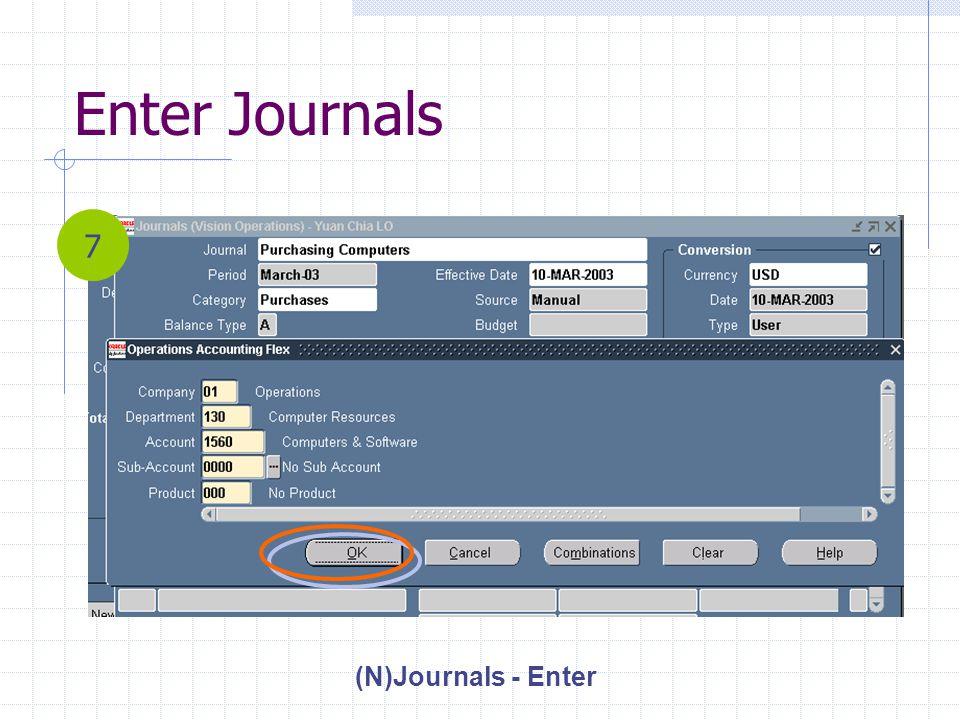 Enter Journals (N)Journals - Enter 7