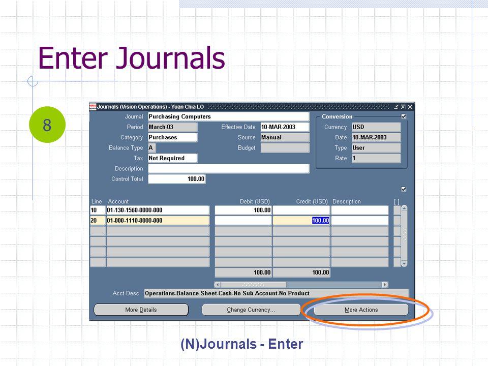 Enter Journals (N)Journals - Enter 8