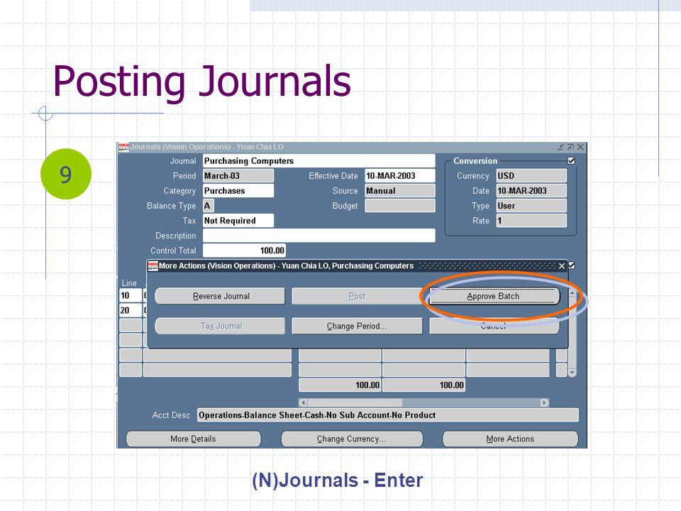 Posting Journals (N)Journals - Enter 9