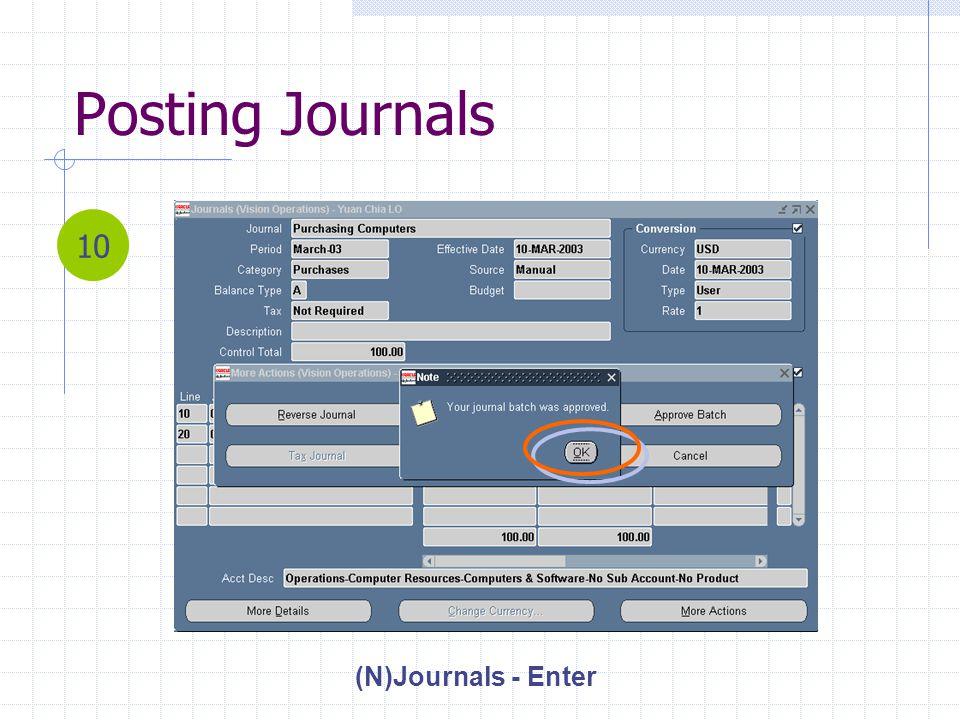 Posting Journals (N)Journals - Enter 10