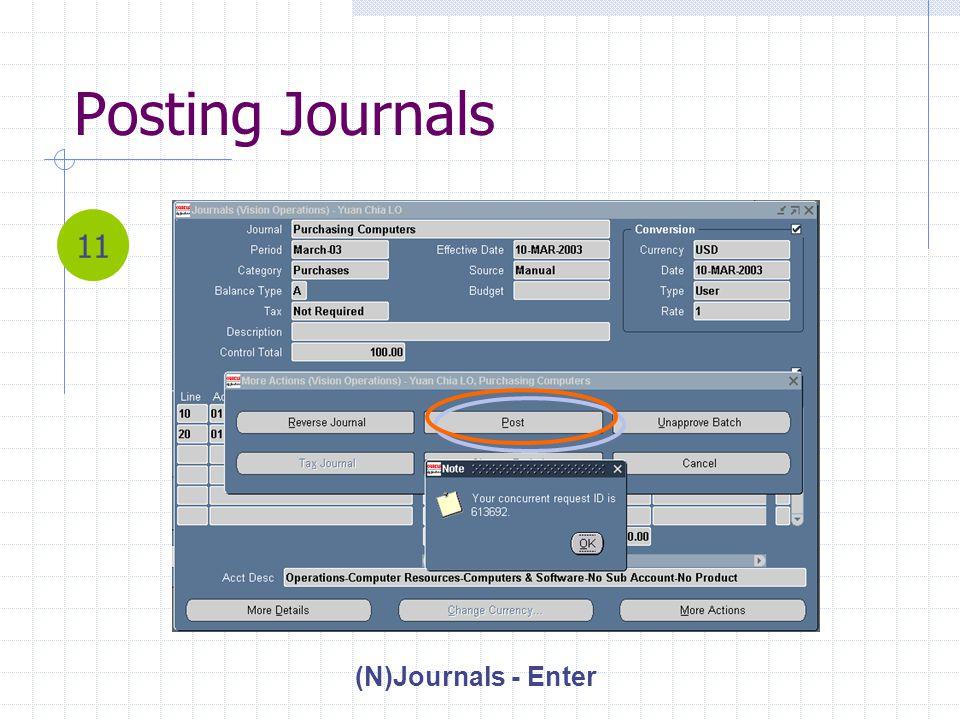 Posting Journals (N)Journals - Enter 11