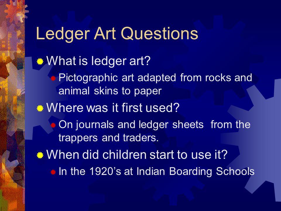 Ledger Art Questions  What is ledger art.
