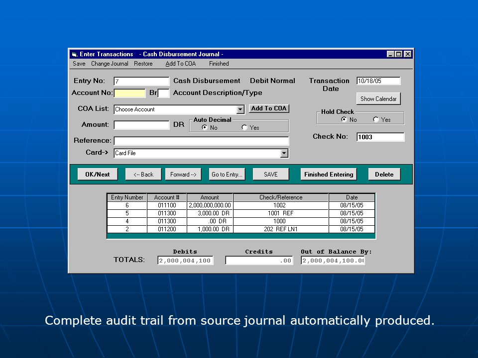 Complete audit trail from source journal automatically produced.